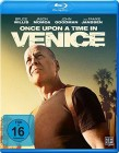 Once Upon A Time In Venice ( Bruce Willis ) ( Neu 2017 )
