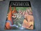 Das grosse Buch der Ungeheuer (Monster, Nessie, Yeti, usw.)