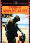 Porno Holocaust , 100% uncut , Neu