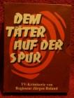 Dem Täter auf der Spur S/W Kultserie von Jürgen Roland klp.