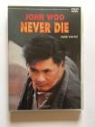 Never Die | John Woo | Chow Yun-Fat