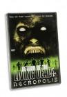 Return of the Living Dead 4 - Necropolis UNCUT