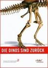 Die Dinos sind zurück - DVD   (x)