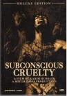 Subconscious Cruelty - Deluxe Edition