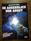 IM AUGENBLICK DER ANGST - UNCUT
