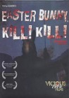 Easter Bunny, Kill! Kill! USA uncut unrated NTSC NEU OVP