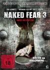 Naked Fear 3 - Angst bis zum Tod (DVD)