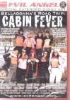 Belladonna' s Road Trip: Cabin Fever (26879) 2 DISC SET