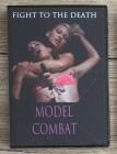 MODEL COMBAT - FIGHT TO THE DEATH - DVD US