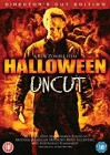 Halloween: Uncut (Director's Cut Edition) by Rob Zombie
