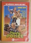 Shanghai Police - Die wüsteste Truppe der Welt - DVD