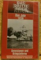 Das Dritte Reich Jahr 1939 Annexion und Kriegsinferno VHS