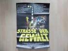 Straße der Gewalt - Original Kinoplakat A1