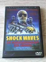 SHOCK WAVES - SCHRECKENSMACHT DER ZOMBIES - UNCUT