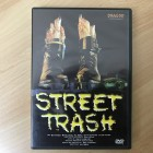 STREET TRASH DVD uncut und in deutsch