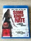 SOME KIND OF HATE:VON HASS ERFÜLLT(SLASHER) BLURAY - UNCUT