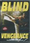Blind Vengeance - uncut