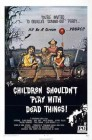 Children Shouldnt Play With Dead Things(Uncut) - DVD   (X)