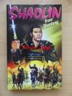 Shaolin from Shantung (gr. Hartbox) (Uncut) NEU