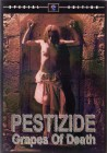 Pestizide-Grapes of Death DVD uncut