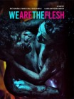 We are the Flesh Mediabook Wicked Vision Cover B 333er NSM