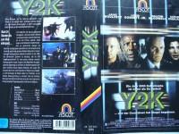 Y2K ... Louis Gossett jr., Malcolm McDowell  ...  VHS