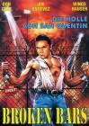 Broken Bars - Die Hölle von San Quentin- DVD