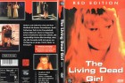 The Living Dead Girl - Red Edition