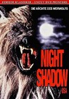 Night Shadow USA - Uncut- DVD