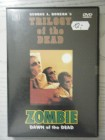 Zombie - Dawn of the Dead - Trilogy of the Dead