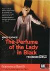 The Perfume Of The Lady in Black (Raro)