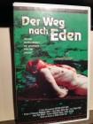 Der Weg nach Eden - VHS (selten, krank, Mondo Rarität)