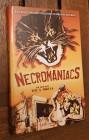 Necromaniacs (X-Cess gr Hartbox) nr 243 von 250