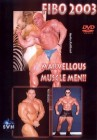 FIBO 2003 - Marvellous Muscle Men