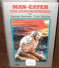 Man - Eater ( Der Menschenfresser ) ( Grosse Hartbox )