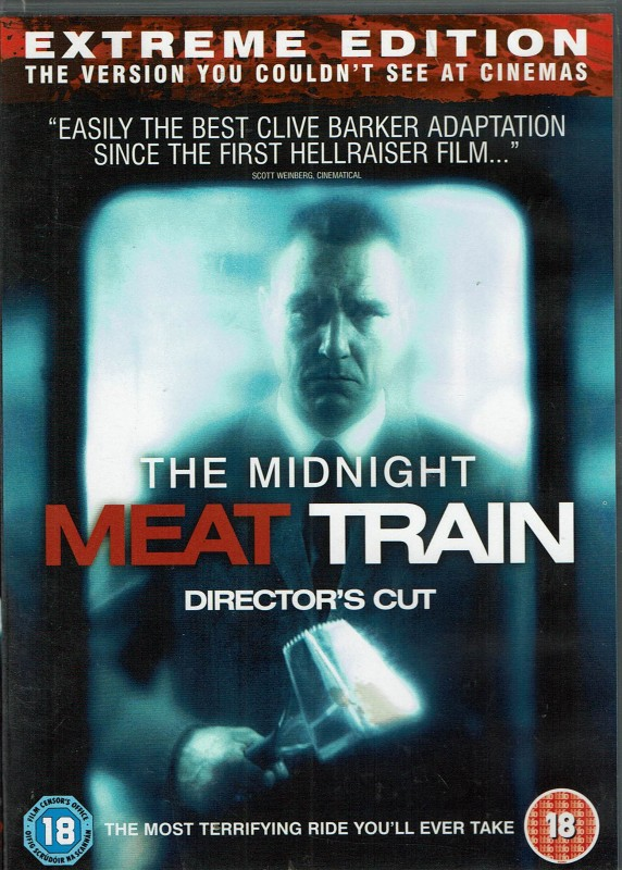 The Midnight Meat Train - Lionsgate Extreme Unrated Version