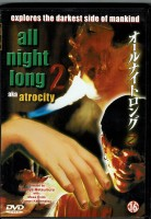 All Night Long 2 Atrocity (Strong Uncut Version) Japan Shock