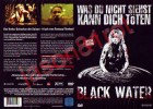 Black Water - Special Edition / DVD NEU OVP uncut RAR