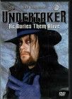 WWE: Undertaker - He Buries Them Alive - DVD