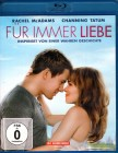 FÜR IMMER LIEBE Blu-ray - Rachel McAdams Channing Tatum