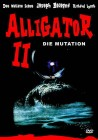 ALLIGATOR II - Die Mutation (C19)