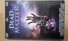 Dead Matter         grosse Hartbox AVV