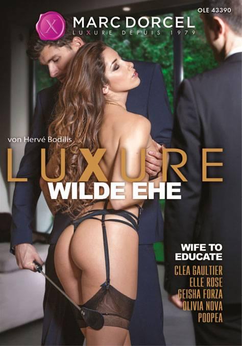 Marc Dorcel - Luxure: Wilde Ehe