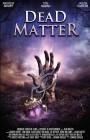 Dead Matter (Große Hartbox) NEU ab 1€