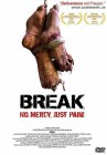 3x Break - No Mercy, Just Pain - DVD