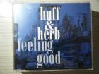 Huff & Herb - Feeling Good MAXI