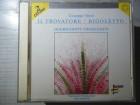 Giuseppe Verdi - Il Trovatore / Rigoletto