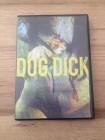DOG DICK aka WHITE TRASH HOLOCAUST - Trailerpark Sicko