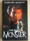 The White Monster   X-Rated  Große Hardbox