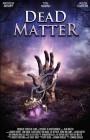 Dead Matter - gr Hartbox A2  Neu